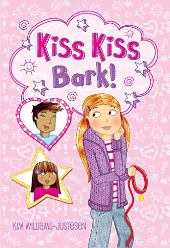 Kiss, Kiss, Bark!: Justesen, Kim Williams