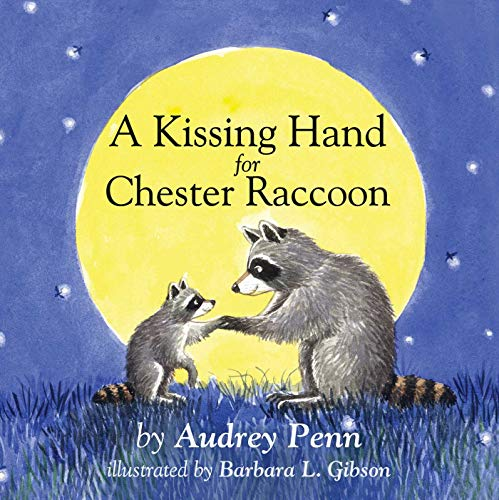9781933718774: A Kissing Hand for Chester Raccoon (The Kissing Hand Series)