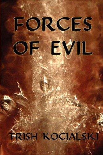 Forces of Evil, 3rd ed.: Trish Kocialski