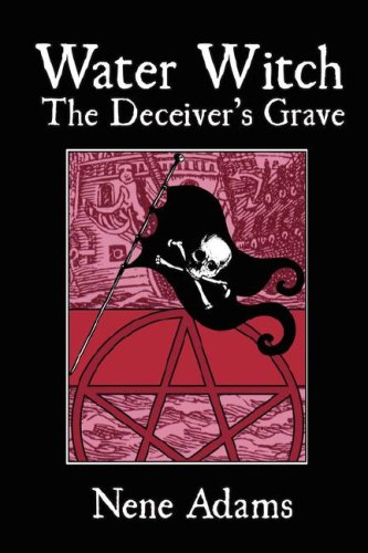 9781933720203: Water Witch: The Deceiver's Grave
