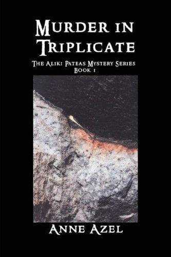 9781933720371: Murder in Triplicate: The Aliki Pateas Mystery Series Book 1