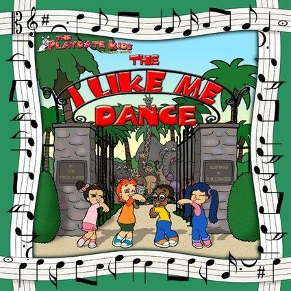 9781933721071: The Playdate Kids: The I Like Me Dance (Book & CD) (Playdate Kids Musical)