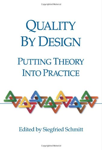 Quality by Design: Putting Theory Into Practice: Schmitt, Siegfried Ed