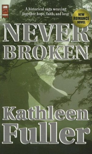 9781933725017: Never Broken