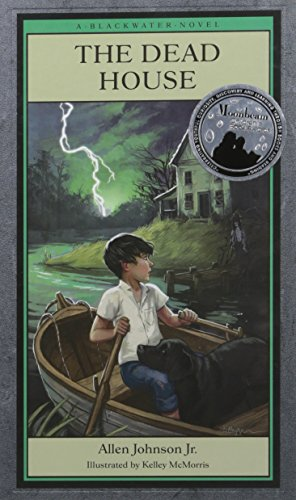 The Dead House (Blackwater Novels): Allen Johnson Jr