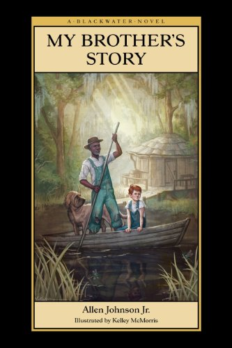 My Brother's Story (Blackwater Novels): Allen Johnson Jr