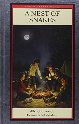 A Nest of Snakes (Blackwater Novels): Allen Johnson Jr