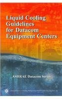 9781933742052: Liquid Cooling Guidelines for Datacom Equipment Centers