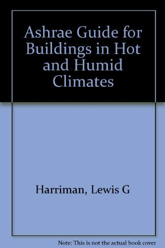 9781933742267: The Ashrae Guide for Buildings in Hot and Humid Climates, 1st Edition