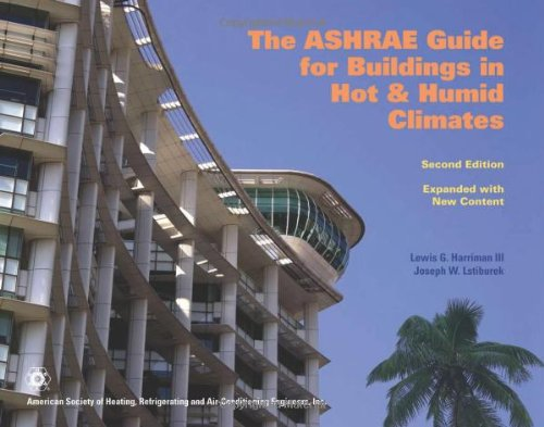 The Ashrae Guide for Buildings in Hot: American Society of