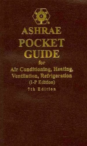 9781933742670: ASHRAE Pocket Guide for Air-Conditioning, Heating, Ventilation and Refrigeration, 7th edition (I-P) (Ashrae Pocket Guide for Air Conditioning, Heating, Ventilation and Refrigeration (Inch Pound))