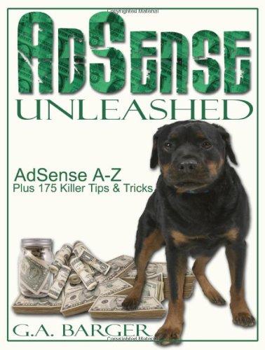 9781933747033: AdSense Unleashed: AdSense A-Z Plus 175 Killer Tips and Tricks