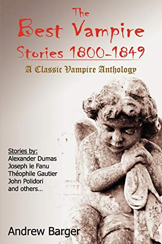 9781933747354: The Best Vampire Stories 1800-1849: A Classic Vampire Anthology