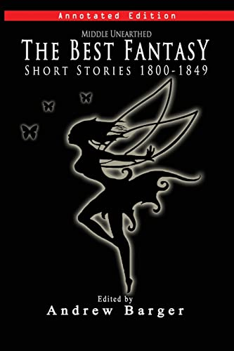Middle Unearthed: The Best Fantasy Short Stories: Dickens, Charles,Shelley, Mary