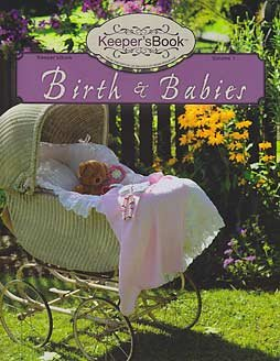 9781933753218: Birth and Babies - Keeper's Book Volume 1
