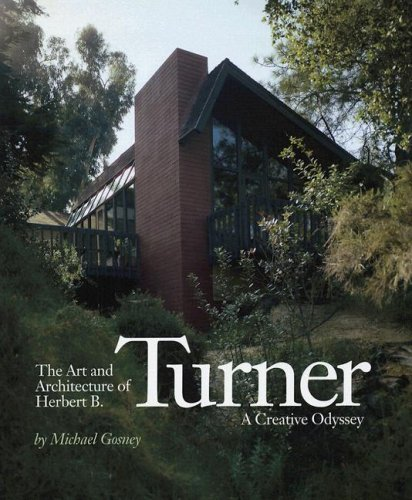 THE ART AND ARCHITECTURE OF HERBERT B. TURNER