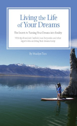 9781933754772: Living the Life of Your Dreams: The Secrets to Turning Your Dreams into Reality