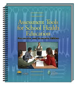 9781933757032: Assessment Tools for School Health Education, Pre-Service and In-Service Edition
