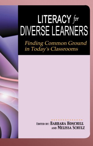 9781933760063: Literacy for Diverse Learners: Finding Common Ground in Today's Classrooms