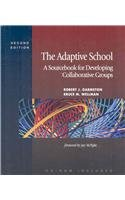 9781933760278: The Adaptive School: A Sourcebook for Developing Collaborative Groups