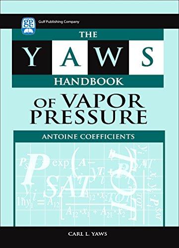 9781933762104: The Yaws Handbook of Vapor Pressure: Antoine Coefficients