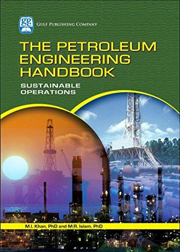 9781933762128: The Petroleum Engineering Handbook: Sustainable Operations