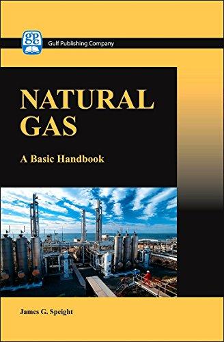 Natural Gas: A Basic Handbook: James G. Speight
