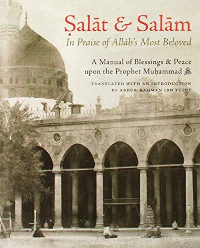 Salat and Salam In Praise of Allah's: Sakhawi, Muhammad ibn