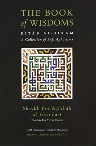 The Book of Wisdoms: Kitab Al-Hikam, a: Ibn Ata'illah al-Iskandari;