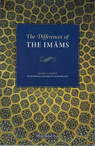 The Differences of the Imams: Shaykh Al-Hadith Mawlana