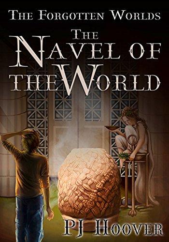 The Navel of the World (Forgotten Worlds): P. J. Hoover