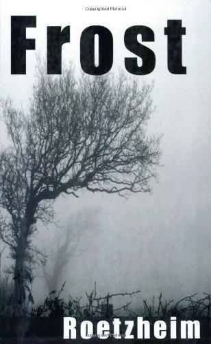 Frost: Roetzheim, William