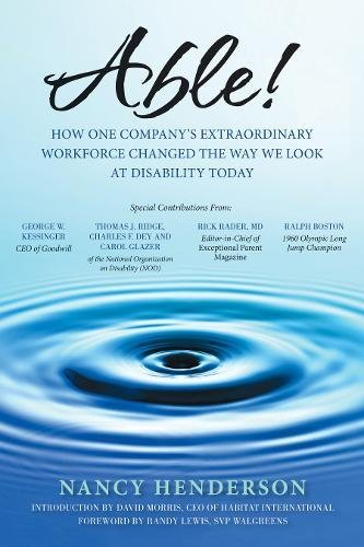 9781933771649: Able!: How One Company's Extraordinary Workforce Changed the Way We Look at Disability Today