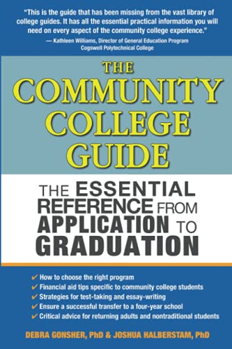 9781933771731: The Community College Guide: The Essential Reference from Application to Graduation
