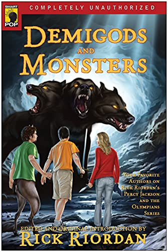 9781933771830: Demigods and Monsters: Your Favorite Authors on Rick Riordan's Percy Jackson and the Olympians Series