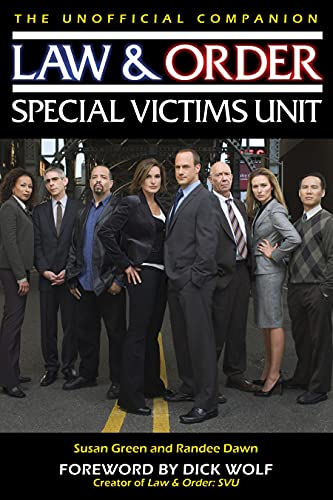 Law & Order: Special Victims Unit: The Unofficial Companion (1933771887) by Susan Green; Randee Dawn