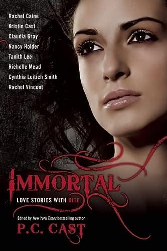 Immortal: Love Stories With Bite: Rachel Caine, Kristin