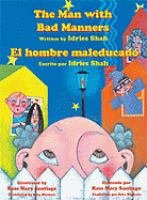 9781933779652: The Man With Bad Manners / El Hombre Maleducado (English and Spanish Edition)