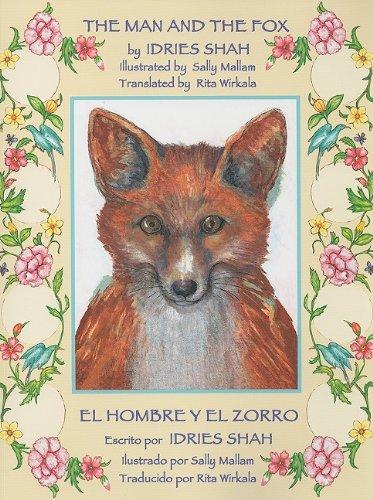 9781933779690: The Man and the Fox / El Hombre Y El Zorro (English and Spanish Edition)