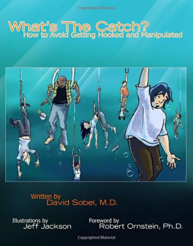 9781933779782: What's the Catch?: How to Avoid Getting Hooked and Manipulated