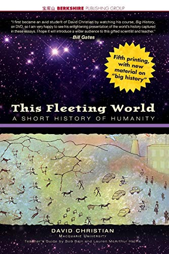 9781933782041: This Fleeting World: A Short History of Humanity