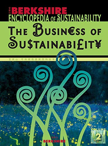 Berkshire Encyclopedia of Sustainability: Vol. 2 The Business of Sustainability: Laszlo, Chris