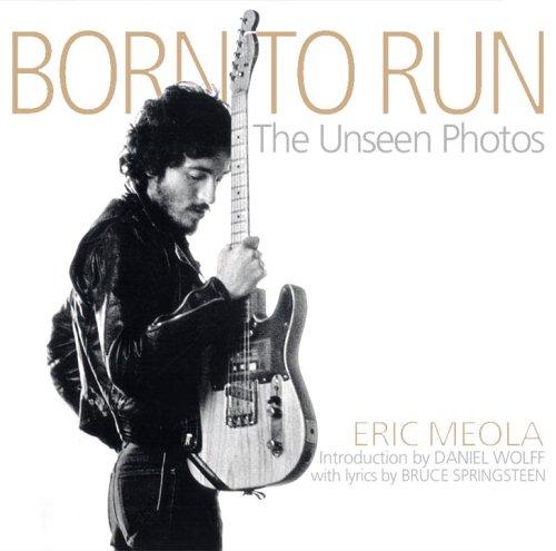 9781933784090: Born to Run: The Unseen Photos