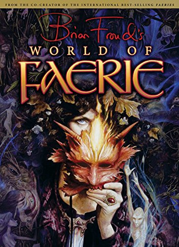 9781933784137: Brian Froud's World of Faerie [With Poster]: v. 1