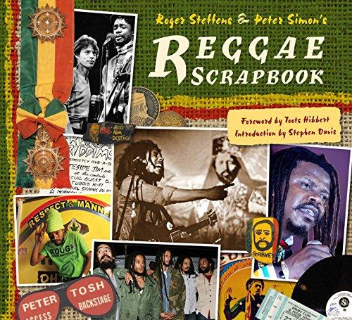 The Reggae Scrapbook (SIGNED): Steffens, Roger; Simon, Peter