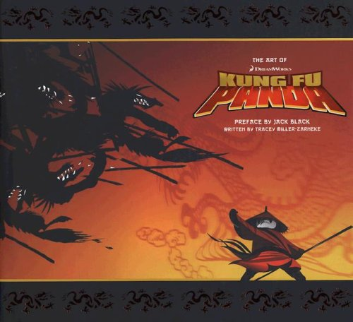 The Art of DreamWorks Kung Fu Panda: Tracey Miller-Zarneke
