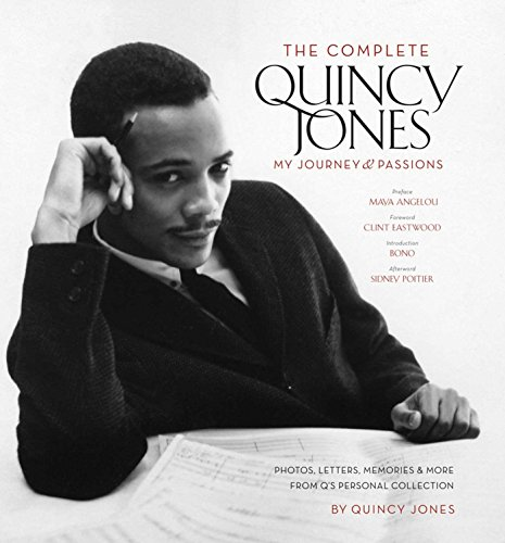 9781933784670: The Complete Quincy Jones: My Journey & Passions: Photos, Letters, Memories & More from Q's Personal Collection