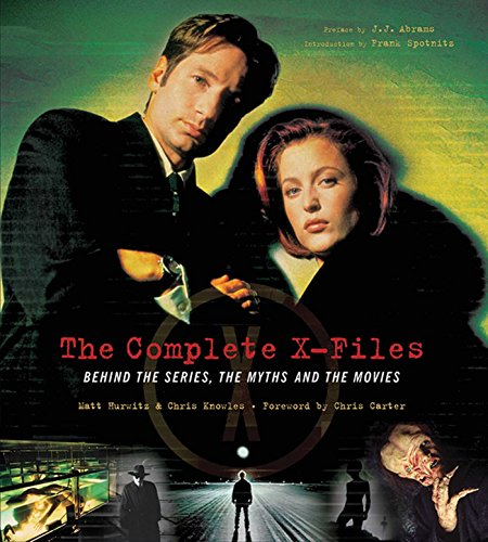 THE COMPLETE X-FILES: Behind the Series, the Myths, and the Movies [SIGNED x4 + Photo]: Carter, ...