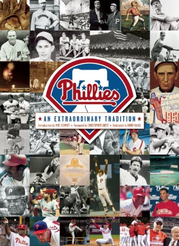 The Philadelphia Phillies: An Extraordinary Tradition: Scott Gummer [Editor];