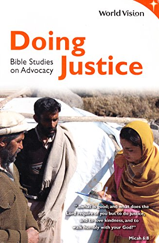 9781933785080: Doing Justice Bible Studies on Advocacy (World Vision)